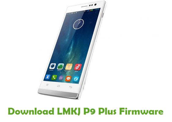 LMKJ P9 Plus Stock ROM