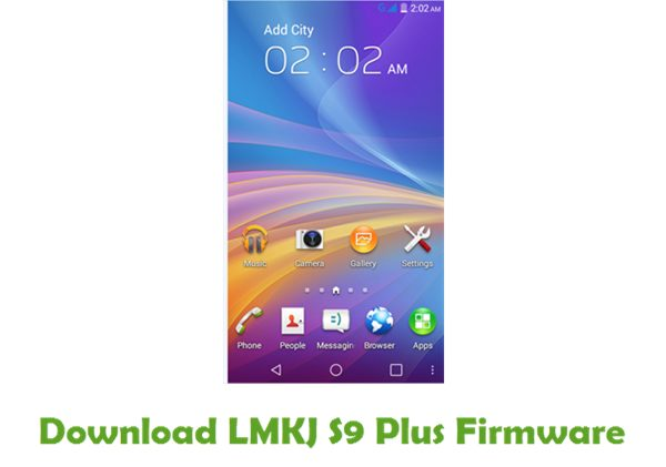 LMKJ S9 Plus Stock ROM