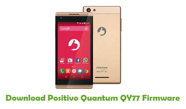 Download Positivo Quantum QY77 Stock ROM