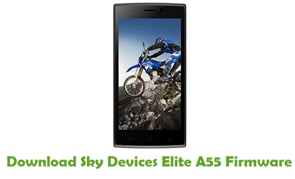 Download Sky Devices Elite A55 Stock ROM