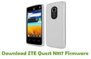 Download ZTE Quest N817 Firmware - Stock ROM Files
