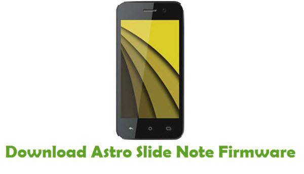 Download Astro Slide Note Firmware