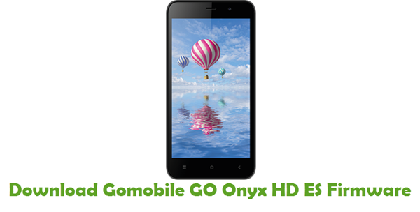 Gomobile GO Onyx HD ES Stock ROM