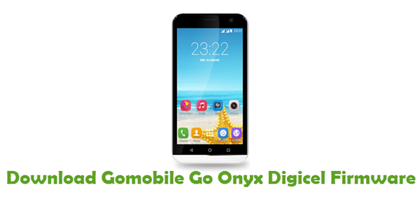 Gomobile Go Onyx Digicel Stock ROM