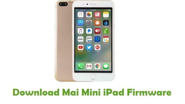 Download Mai Mini iPad Firmware
