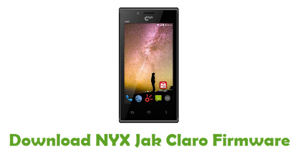 Download NYX Jak Claro Stock ROM