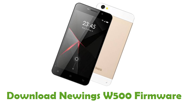 Download Newings W500 Stock ROM