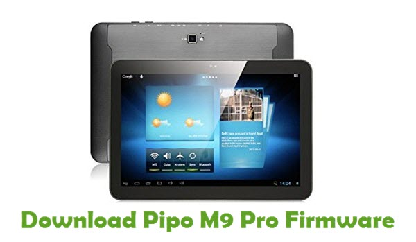 Download Pipo M9 Pro Stock ROM