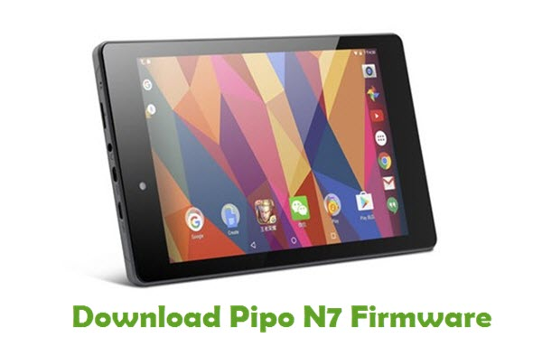 Download Pipo N7 Stock ROM