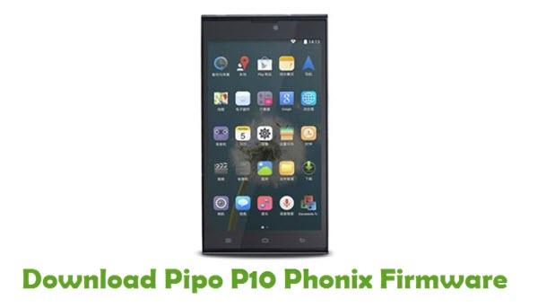 Download Pipo P10 Phonix Stock ROM
