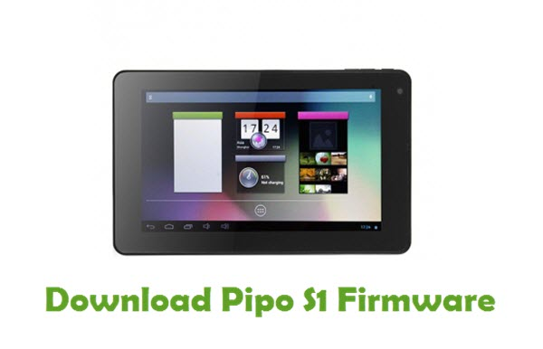 Download Pipo S1 Stock ROM