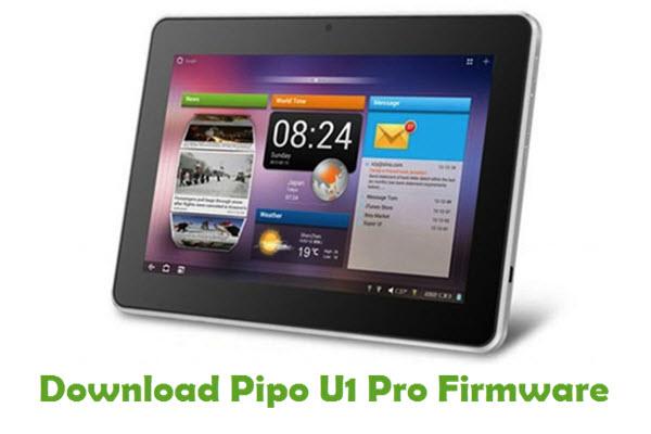 Pipo U1 Pro Stock ROM