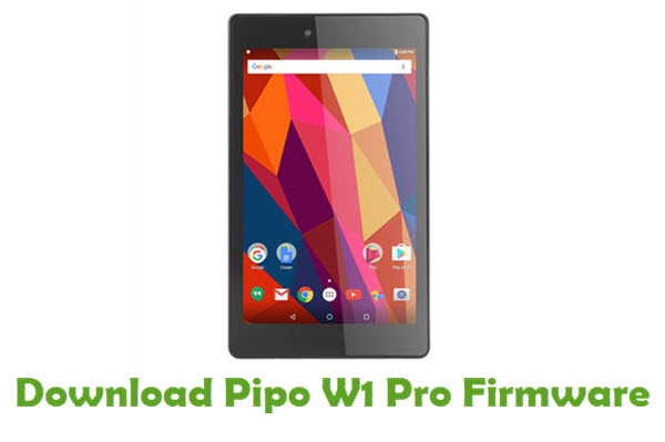 Download Pipo W1 Pro Stock ROM