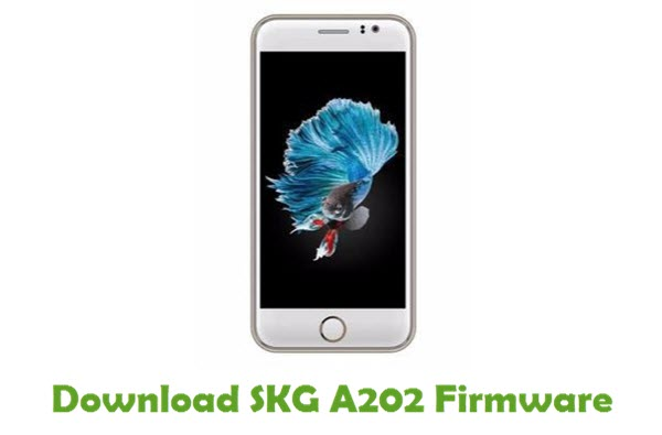 Download SKG A202 Stock ROM