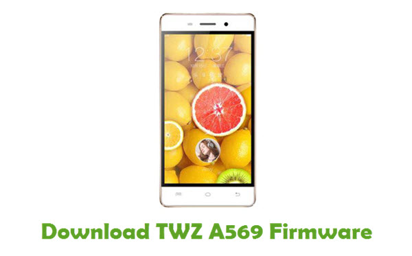 Download TWZ A569 Stock ROM