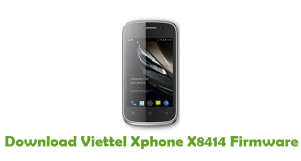 Download Viettel Xphone X8414 Stock ROM
