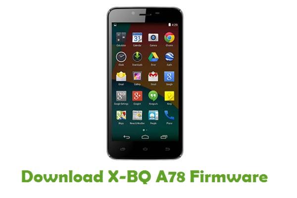 Download X-BQ A78 Stock ROM
