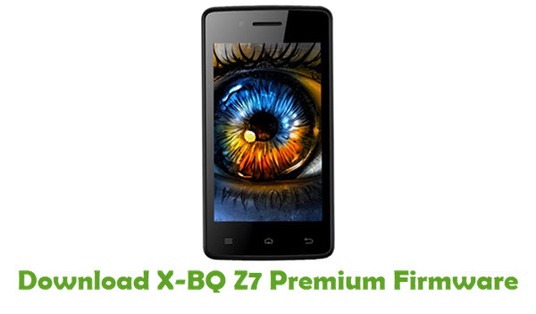 Download X-BQ Z7 Premium Stock ROM