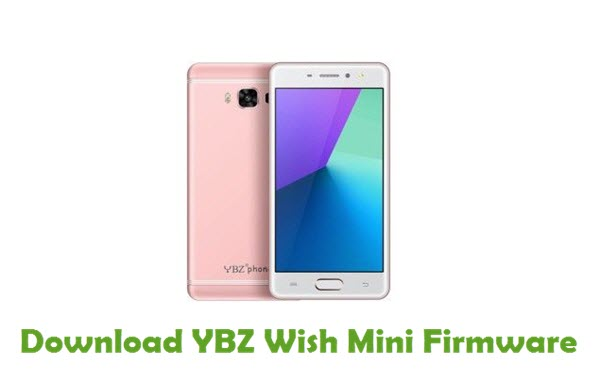 YBZ Wish Mini Stock ROM