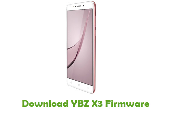 Download YBZ X3 Stock ROM