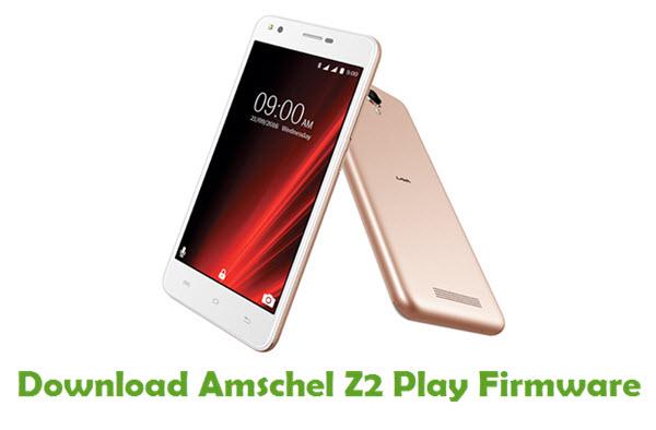 Download Amschel Z2 Play Stock ROM