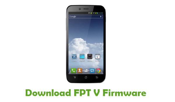 FPT V Stock ROM