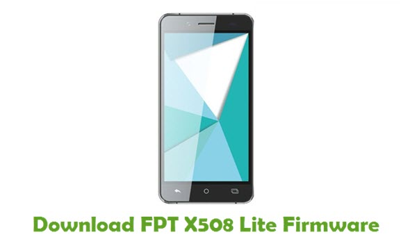 Download FPT X508 Lite Stock ROM