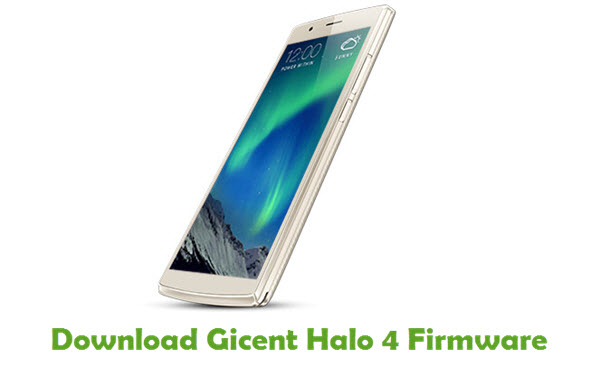 Gicent Halo 4 Stock ROM
