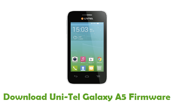 Download Uni-Tel Galaxy A5 Firmware