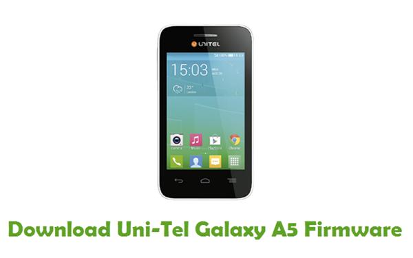 Download Uni-Tel Galaxy A5 Stock ROM