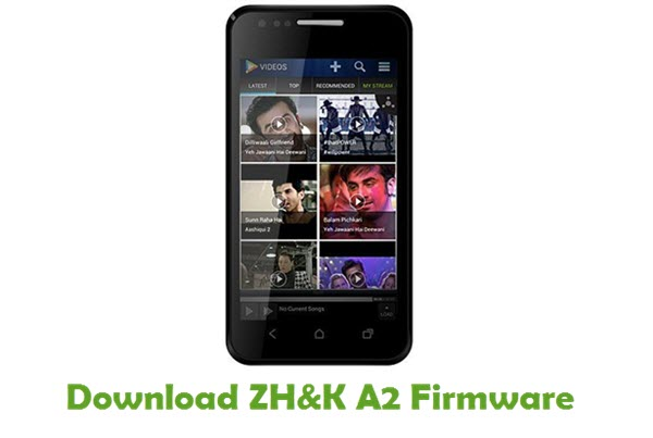 Download ZH&K A2 Stock ROM