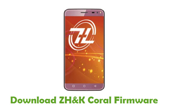 Download ZH&K Coral Stock ROM