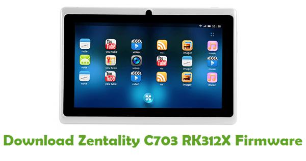 Zentality C703 RK312X Stock ROM