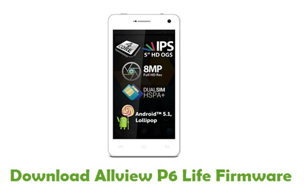 Download Allview P6 Life Firmware