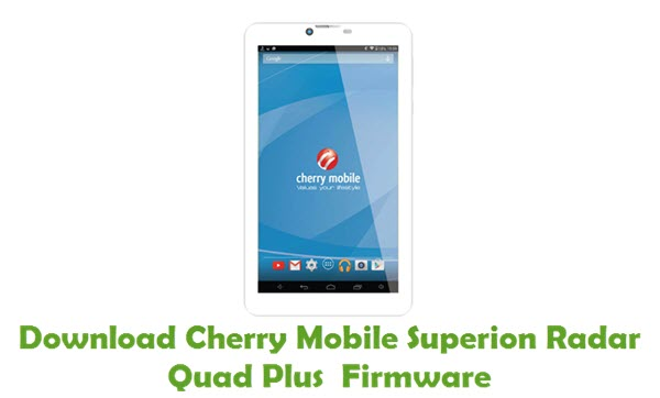 Cherry Mobile Superion Radar Quad Plus Stock ROM