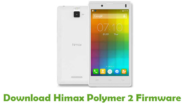 Download Himax Polymer 2 Stock ROM