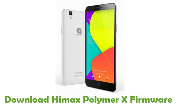 Download Himax Polymer X Stock ROM