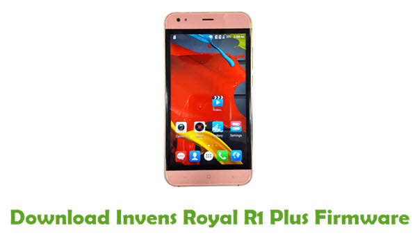Invens Royal R1 Plus Stock ROM