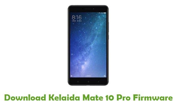 Download Kelaida Mate 10 Pro Firmware