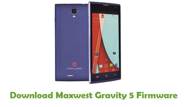 Maxwest Gravity 5 Stock ROM