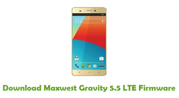 Maxwest Gravity 5.5 LTE Stock ROM