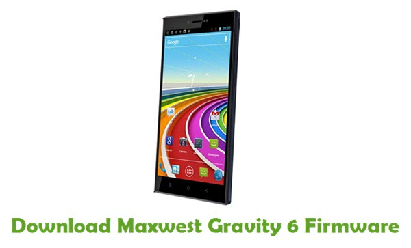 Maxwest Gravity 6 Stock ROM