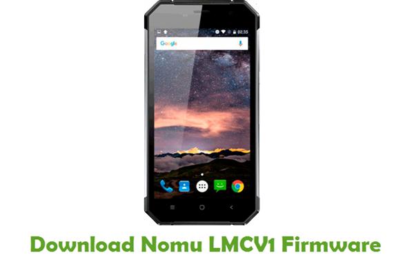 Nomu LMCV1 Stock ROM