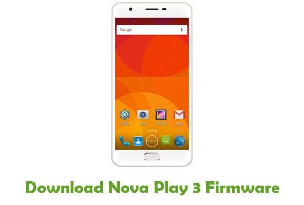 Download Nova Play 3 Stock ROM