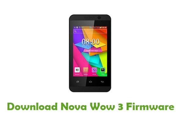 Download Nova Wow 3 Stock ROM