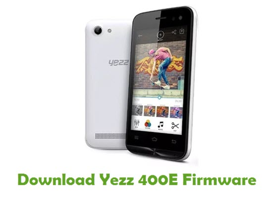 Download Yezz 400E Stock ROM
