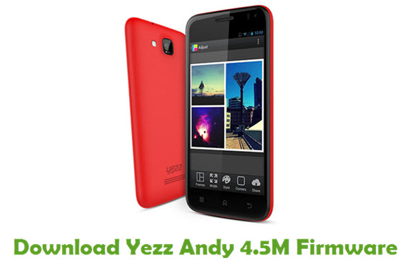 Download Yezz Andy 4.5M Stock ROM