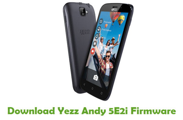 Download Yezz Andy 5E2i Stock ROM