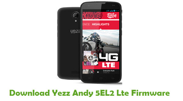Download Yezz Andy 5EL2 Lte Stock ROM
