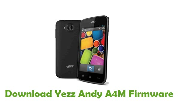 Yezz Andy A4M Stock ROM